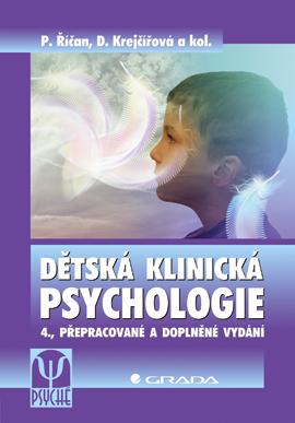 Dětská klinická psychologie - Říčan Pavel, Krejčířová Dana,
