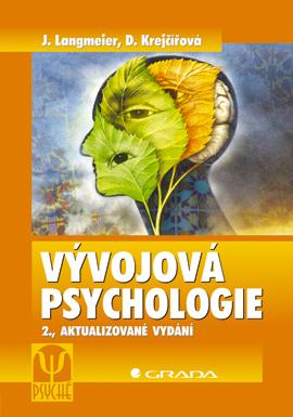 Vývojová psychologie - 2.aktualizované vydání - Langmeier J., Krejčířová D.
