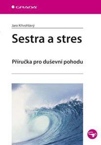 Sestra a stres