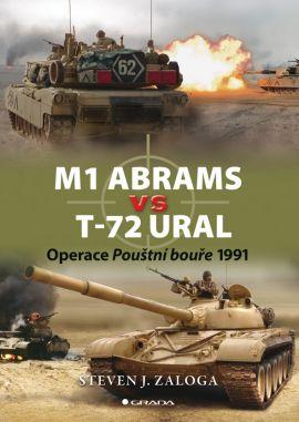 M1 Abrams vs T-72 Ural - Zaloga Steven J. - 170x240 mm, brožovaná