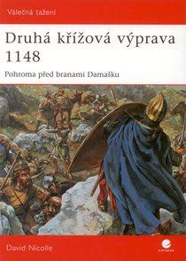 Druhá křížová výprava 1148 - Pohroma před branami Damašku