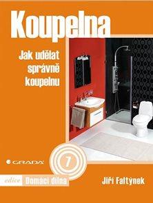 Koupelna - Jak udělat správně koupelnu
