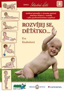 Rozvíjej se děťátko...
