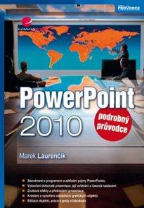 PowerPoint 2010 - Podrobný průvodce
