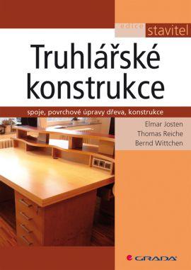Truhlářské konstrukce - Josten Elmar a kolektiv - 170 × 240 mm, šitá