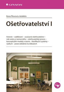 Ošetřovatelství 1 - Ilona Plevová a kolektiv