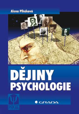 Dějiny psychologie - Plháková Alena