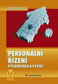 Personální řízení - východiska a vývoj