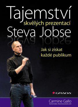 Tajemství skvělých prezentací Steva Jobse - Gallo Carmine - 16x23 cm