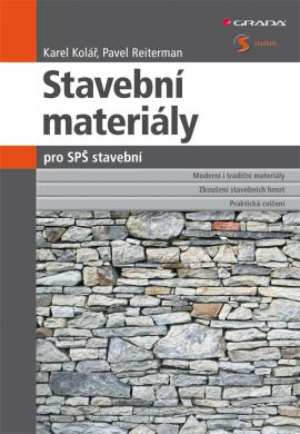 Stavební materiály pro SPŠ stavební - Kolář Karel, Reiterman Pavel - 16x24