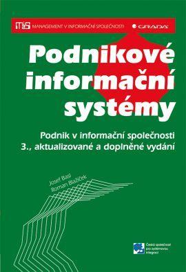 Podnikové informační systémy - Basl Josef, Blažíček Roman - 17x24 cm