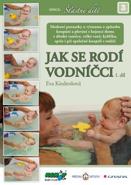 Jak se rodí vodníčci - Kiedroňová Eva - 17x23