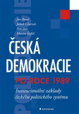 Česká demokracie po roce 1989 - kolektiv autorů - 17x24