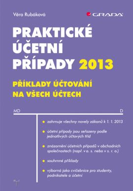 Praktické účetní případy 2013 - Rubáková Věra - 17x24