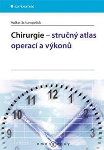 Chirurgie ? stručný atlas operací a výkonů
