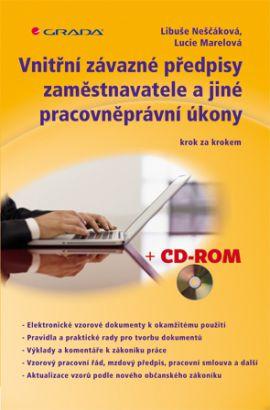 Vnitřní závazné předpisy zaměstnavatele a jiné pracovněprávní úkony - Neščáková Libuše, Marelová Lucie, - 15x21