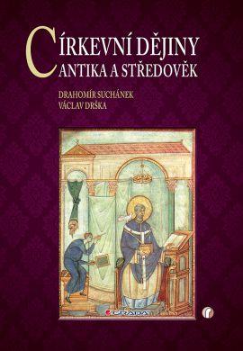 Církevní dějiny - Suchánek Drahomír, Drška Václav, - 17x24 cm