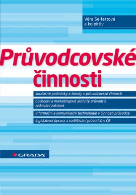 Průvodcovské činnosti - Seifertová a kolektiv Věra - 17x24 cm, Sleva 15%