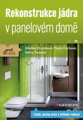 Rekonstrukce jádra v panelovém domě - Lhotáková a kolektiv Zdeňka - 14x21
