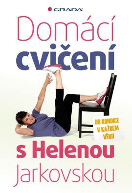 Domácí cvičení s Helenou Jarkovskou - Jarkovská Helena - 14x21