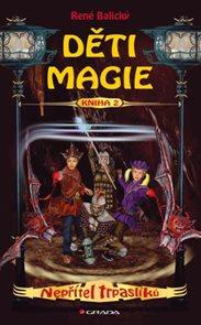 Děti magie 2 ? Nepřítel trpaslíků
