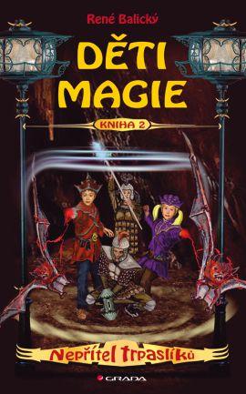 Děti magie 2 ? Nepřítel trpaslíků - Balický René - 12x20