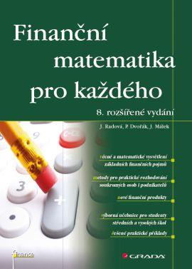 Finanční matematika pro každého, 8. vydání - Radová a kolektiv Jarmila - 14x21, Sleva 15%