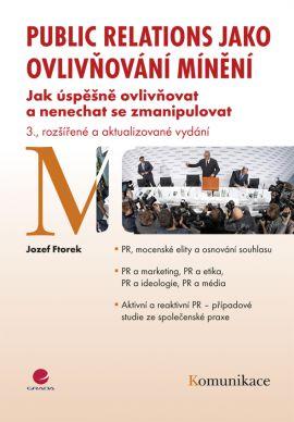 Public relations jako ovlivňování mínění - Jozef Ftorek - 17x24