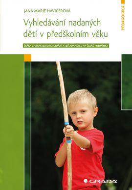 Vyhledávání nadaných dětí v předškolním věku - Havigerová Jana Marie - 14x21