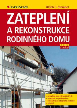 Zateplení a rekonstrukce rodinného domu - Stempel Ulrich E. - 17x24