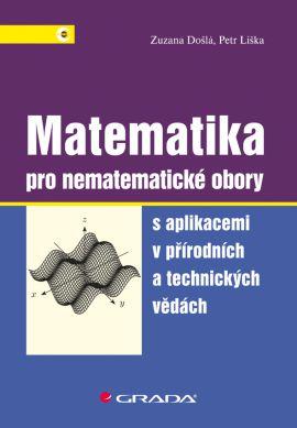 Matematika pro nematematické obory - Zuzana Došlá, Petr Liška - 17x24