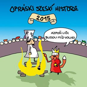 Kalendář Opráski sčeskí historje 2015