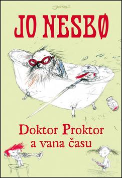 Doktor Proktor a vana času - Nesbo Jo - 16x22