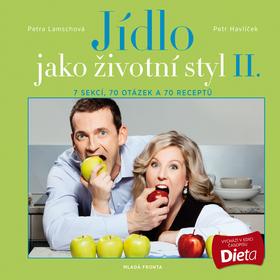 Jídlo jako životní styl II. - Petra Lamschová, Petr Havlíček - 21x21