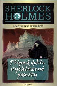 Sharlock Holmes Případ dobře vychlazené pomsty
