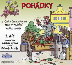 CD Pohádky z Jižních Čech a Šumavy 2 aneb vyprávění kapra Jakuba