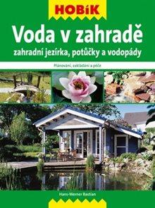 Hobík - Voda v zahradě
