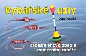 Rybářské uzly - Pospíšil Otto - 17x11