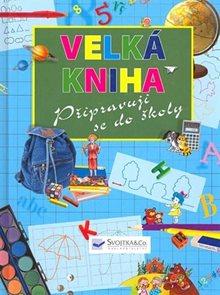 Velká kniha Připravuji se do školy