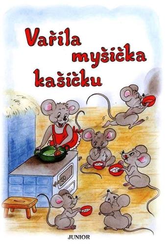 Vařila myšička kašičku - Vopičková Vladimíra - 17x23, Sleva 47%