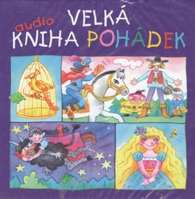 Velká audiokniha pohádek 7 CD