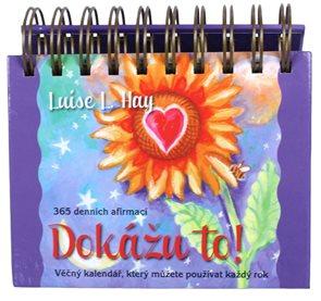 Věčný kalendář Dokážu to! 365 denních afirmací
