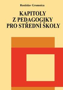 Kapitoly z pedagogiky pro střední školy
