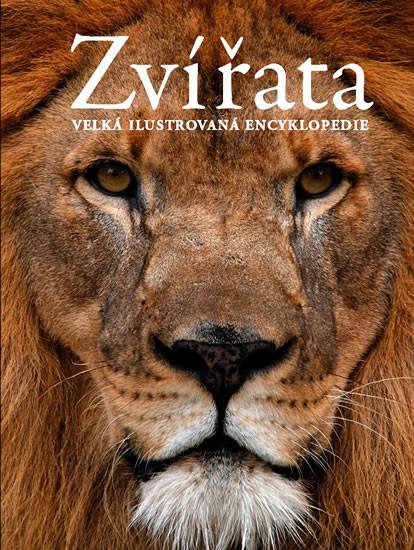 Zvířata Velká ilustrovaná encyklopedie - neuveden - 23x31