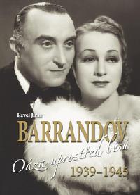Barrandov III Oáza uprostřed běsů 1939 - 1945 - Pavel Jiras - 25x34