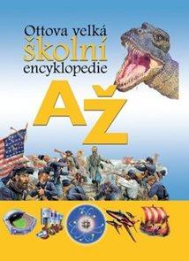 Ottova velká školní encyklopedie AŽ