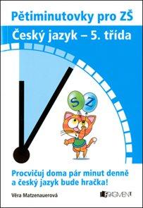 Pětiminutovky pro ZŠ Český jazyk - 5. třída