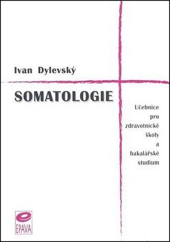 Somatologie - Ivan Dylevský - 15x20