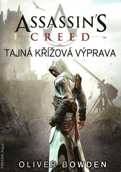 Assassins Creed 3 - Tajná křížová výprava - Oliver Bowden - 15x21 cm
