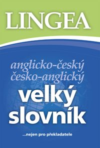 Anglicko - český a česko - anglický velký slovník